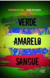 VERDE AMARELO SANGUE (PRODUTO NOVO)