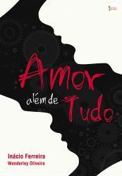 AMOR ALEM DE TUDO (PRODUTO USADO - BOM)