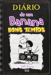 DIARIO DE UM BANANA 10 BONS TEMPOS CAPA DURA (PRODUTO NOVO)