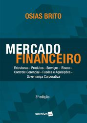 MERCADO FINANCEIRO ESTRUTURAS PRODUTOS SERVIÇOS RISCOS (PRODUTO NOVO)