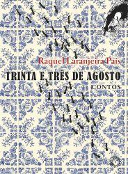TRINTA E TRES DE AGOSTO CONTOS (PRODUTO USADO - MUITO BOM)