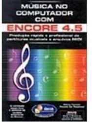 MUSICA NO COMPUTADOR COM ENCORE 4 5 (PRODUTO USADO - BOM)