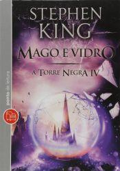 A TORRE NEGRA VOL 4 MAGO E VIDRO DE BOLSO (PRODUTO NOVO)