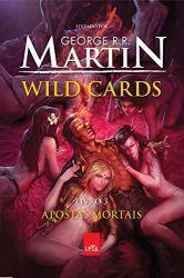 WILD CARDS VOL 3 - APOSTAS MORTAIS (PRODUTO USADO - MUITO BOM)
