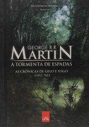 AS CRONICAS DE GELO E FOGO A TORMENTA DE ESPADAS - VOL 3 (PRODUTO USADO - BOM)
