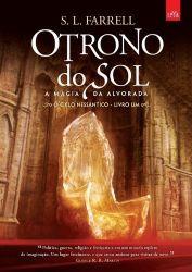 O TRONO DO SOL A MAGIA DA ALVORADA  VOL 1 (PRODUTO USADO - BOM)
