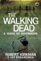 THE WALKING DEAD A QUEDA DO GOVERNADOR PARTE 1 (PRODUTO USADO - BOM)