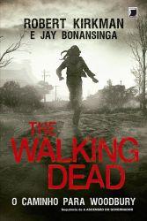 THE WALKING DEAD O CAMINHO PARA WOODBURY (PRODUTO USADO - BOM)
