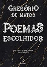POEMAS ESCOLHIDOS GREGORIO DE MATOS (PRODUTO NOVO)