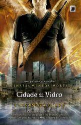 OS INSTRUMENTOS MORTAIS CIDADE DE VIDRO VOL 3 (PRODUTO USADO - MUITO BOM)