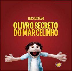 O LIVRO SECRETO DO MARCELINHO (PRODUTO USADO - BOM)
