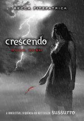 CRESCENDO SERIE HUSH HUSH VOL 2 (PRODUTO USADO - MUITO BOM)