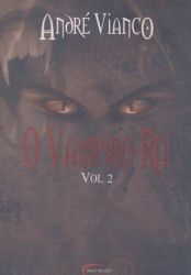 O VAMPIRO REI VOLUME 2 (PRODUTO USADO - BOM)