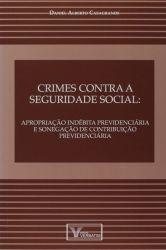 CRIMES CONTRA A SEGURIDADE SOCIAL (PRODUTO USADO - MUITO BOM)