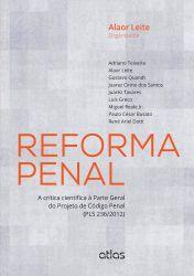 REFORMA PENAL A CRITICA CIENTIFICA A PARTE GERAL DO PROJETO DE CODIGO PENAL (PRODUTO USADO - BOM)