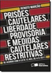 PRISOES CAUTELARES LIBERDADE PROVISORIA E MEDIDAS CAUTELARES RESTRITIVAS (PRODUTO USADO - MUITO BOM)
