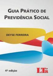 GUIA PRATICO DE PREVIDENCIA SOCIAL (PRODUTO USADO - MUITO BOM)