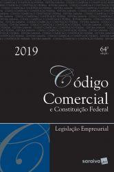 CODIGO COMERCIAL E CONSTITUIÇAO FEDERAL LEGISLAÇAO EMPRESARIAL (PRODUTO NOVO)