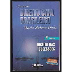 CURSO DE DIREITO CIVIL BRASILEIRO 6 DIREITO DAS SUCESSOES (PRODUTO USADO - BOM)