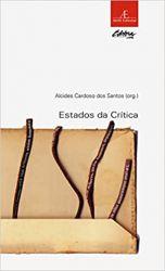 ESTADOS DA CRITICA COLEÇAO ESTUDOS LITERARIOS 23 (PRODUTO USADO - BOM)
