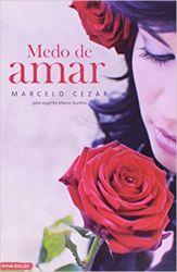 MEDO DE AMAR (PRODUTO USADO - BOM)
