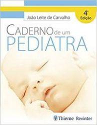 CADERNO DE UM PEDIATRA (PRODUTO USADO - MUITO BOM)