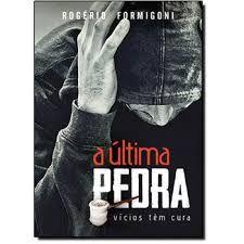 A ULTIMA PEDRA VICIOS TEM CURA (PRODUTO USADO - BOM)