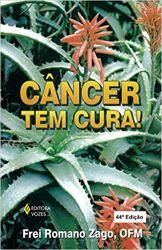 CANCER TEM CURA (PRODUTO USADO - BOM)