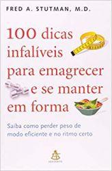 100 DICAS INFALIVEIS PARA EMAGRECER E SE MANTER EM FORMA (PRODUTO USADO - BOM)