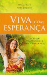 VIVA COM ESPERANÇA (PRODUTO USADO - BOM)
