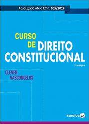 CURSO DE DIREITO CONSTITUCIONAL ATUALIZADO ATE A EC N 105/2019 (PRODUTO NOVO)