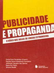 PUBLICIDADE E PROPAGANDA O VIDEO NAS AULAS DE LINGUA ESTRANGEIRA (PRODUTO USADO - BOM)