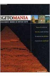 EGITOMANIA O FASCINANTE MUNDO DO ANTIGO EGITO (PRODUTO USADO - BOM)