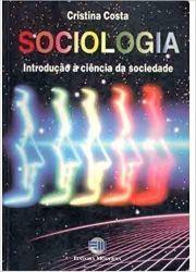 SOCIOLOGIA  INTRODUÇAO A CIENCIA DA SOCIEDADE (PRODUTO USADO - BOM)