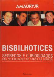 BISBILHOTICES SEGREDOS E CURIOSIDADES (PRODUTO USADO - BOM)