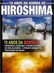 70 ANOS DA BOMBA DE HIROSHIMA GUIA CONHECER (PRODUTO NOVO)