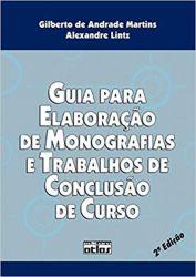 GUIA PARA ELABORAÇAO DE MONOGRAFIAS E TRABALHOS DE CONCLUSAO DE CURSO (PRODUTO USADO - MUITO BOM)