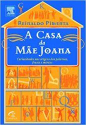 A CASA DA MAE JOANA (PRODUTO USADO - BOM)
