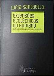 EXTENSOES ECOTECNICAS DO HUMANO (PRODUTO USADO - BOM)