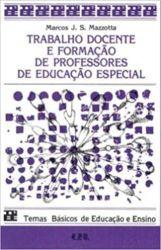 TRABALHO DOCENTE E FORMAÇAO DE PROFESSORES DE EDUCAÇAO ESPECIAL TEMAS BASICOS DE EDUCAÇAO E ENSINO (PRODUTO USADO - ACEITAVEL)