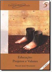 EDUCAÇAO PROJETOS E VALORES (PRODUTO USADO - BOM)