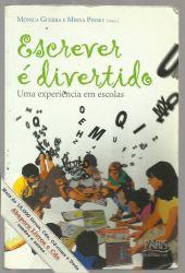 ESCREVER E DIVERTIDO UMA EXPERIENCIA EM ESCOLAS (PRODUTO USADO - MUITO BOM)
