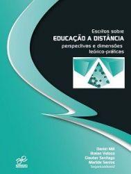 ESCRITOS SOBRE EDUCAÇAO A DISTANCIA PERSPECTIVAS E DIMENSOES TEORICO PRATICAS (PRODUTO NOVO)