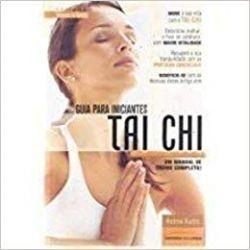 GUIA PARA INICIANTES TAI CHI (PRODUTO USADO - BOM)
