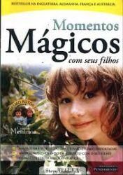 MOMENTOS MAGICOS COM SEUS FILHOS (PRODUTO USADO - BOM)