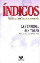 INDIGOS HISTORIAS E REVELAÇOES DE UMA NOVA GERAÇAO (PRODUTO USADO - BOM)