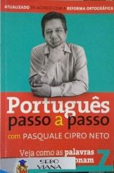 PORTUGUES PASSO A PASSO COM PASQUALE VOL 7 (PRODUTO USADO - BOM)