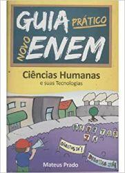 GUIA PRATICO NOVO ENEM CIENCIAS HUMANAS (PRODUTO USADO - BOM)