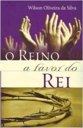 O REINO A FAVOR DO REI (PRODUTO USADO - BOM)