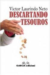 DESCARTANDO TESOUROS (PRODUTO USADO - MUITO BOM)